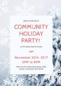 Community Holiday Party @ Alaska SeaLife Center
